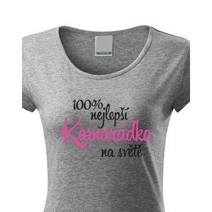 Dámské tričko 100 % nejlepší kamarádka na světě - skvělé triko pro nejlepší kamarádky