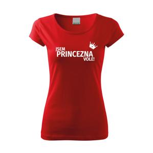 Dámské tričko Jsem princezna vole - s dopravou jen za 46 Kč