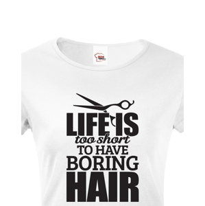 Dámské tričko pro kadeřnice - Boring Hair