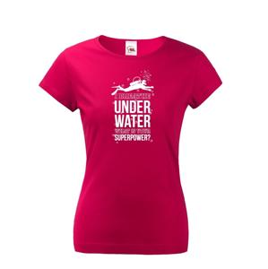 Dámské tričko Underwater - na narozeniny nebo jen tak