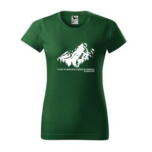 Dámské triko s citátem horolezce Edmunda Hillaryho