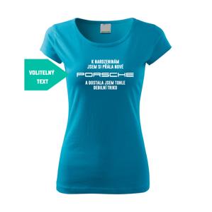 Dámské vtipné a dozajista originální tričko K narozeninám / Vánocům  jsem si přála...
