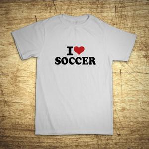 Detské tričko s motívom I love soccer