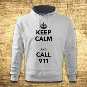 Mikina s kapucňou  Keep calm and call 911