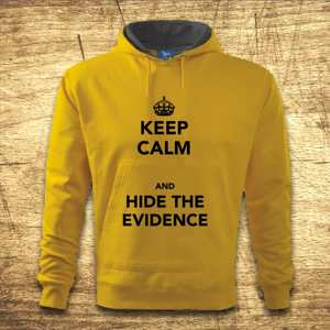 Mikina s kapucňou s motívom Keep calm and hide the evidence