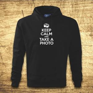 Mikina s kapucňou s motívom Keep calm and take a photo.