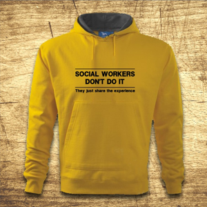 Mikina s kapucňou s motívom Social workers don´t do it