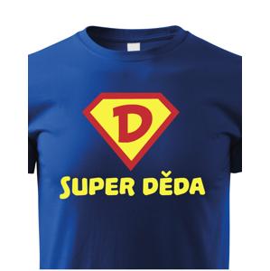Originální tričko s potiskem super děda - skvělý dárek pro dědu