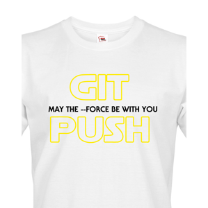 Pánské tričko pro programátory GIT, MAY THE FORCE BE WITH YOU, PUSH
