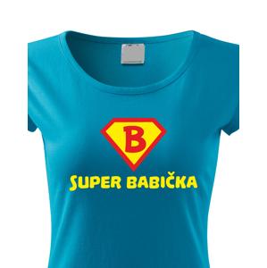 Trička s potiskem Super Babička - skvělý dárek k narozeninám pro babi